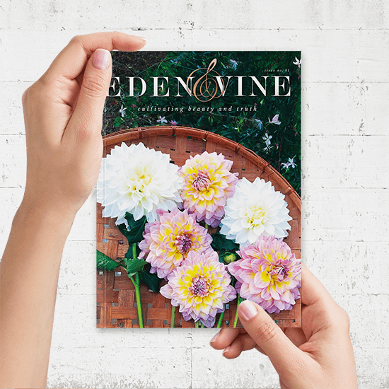 We print Eden and Vine magazine